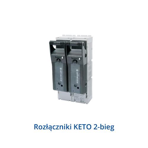 Rozłączniki KETO 2-bieg.